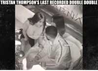 The last time Tristan Thompson was seen with a double double. 😂 https://t.co/OGLaYLKD9d: TRISTAN THOMPSON'S LAST RECORDED DOUBLE DOUBLE  @NBAMEMES The last time Tristan Thompson was seen with a double double. 😂 https://t.co/OGLaYLKD9d