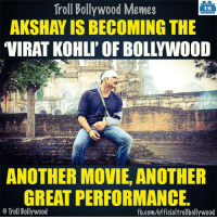 Akki is unstoppable 👍: Troll Bollywood Memes  TB  AKSHAY IS BECOMING THE  ANOTHER MOVIE, ANOTHER  GREAT PERFORMANCE.  o Troll Bollywood  fb.com/officialtrollbollywood Akki is unstoppable 👍