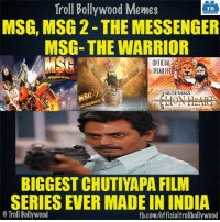 Sach mein..: Troll Bollywood Memes  TB  MSG, MSG2-THE MESSENGER  MSG- THE WARRIOR  TRAILER  MESSENGER  BIGGEST CHUTIYAPA FILM  SERIES EVERMADEININDIA  Troll Bollywood  fb.com/officialtrollbollywood Sach mein..