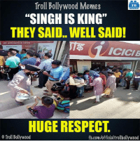 "Sikhs 🙏: Troll Bollywood Memes  TB  ""SINGH IS KING""  THEY SAID.. WELL SAID!  at attractive rates  ICICI B  HUGE RESPECT  Troll Bollywood  fb.com/officialtrollbollywood Sikhs 🙏"