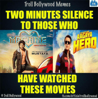 2 Mins silence :P: Troll Bollywood Memes  TB  TWO MINUTES SILENCE  TO THOSE WHO  DIRECTED BY  INTRODUCING  MUSTAFA  THESE MOVIES  o Troll Bollywood  fb.com/officialtrollbollywood 2 Mins silence :P