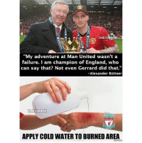 """Troll Fo  Sail  """"My adventure at Man United wasn't a  failure. am champion of England, who  can say that? Not even Gerrard did that.""""  -Alexander Buttner  Troll Footh all  LIVER  APPLY COLD WATER TO BURNEDAREA Burn.. 😂🔥🔥 🔺LINK IN OUR BIO!! 😎🔥"""