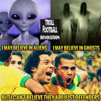 They are unreal 😍: TROLL  FOOTBAL  REVOLUTION  I MAY BELIEVEIN ALIENS IMAY BELIEVEIN GHOSTS  HEA  BUTI They are unreal 😍