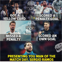 Ramos 😍 https://t.co/rZOY6fh3H0: TROLL  FOOTBALL  BALL.HD  Fly  GOT A  YELLOW CARD  SCORED A  PENALTY GOAL  TROLL  FOOTBALL  TROLLFOTBALL.HD  @TROLLE ·LL.HD  MISSEDA  PENALTY  SCORED AN  OWN GOAL  PRESENTING YOU MAN OF THE  MATCH DAY, SERGIO RAMOS Ramos 😍 https://t.co/rZOY6fh3H0