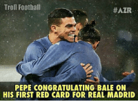 😂😂😂 🔺FREE FOOTBALL EMOJIS ➡️ LINK IN OUR BIO!!!: Troll Football  HAZR  PEPE CONGRATULATING BALE 0N  HIS FIRST RED CARD FOR REAL MADRID  CHEUTERS 😂😂😂 🔺FREE FOOTBALL EMOJIS ➡️ LINK IN OUR BIO!!!