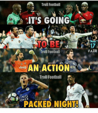 Memes, Troll, and Trolling: Troll Football  IT'S GOING  Emirate  HAZR  Troll Football  AN ACTION C  Jeep  Troll Football  NNER  PACKED NIGHT Can't wait 😍 Credits : Adnan Zafar ⚠️Football Emoji's --> Link in our bio!💪🏻