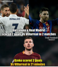 Dzeko 🔥🔥🔥 🔺LINK IN OUR BIO! 😎🔥: Troll Football  RONALDO  a ANAR  Barcelona & Real Madrid  WAYS  scored goalSVs Villarreal in 2 matches  Troll Football  Donut 21  Dzeko scored 3 goals  VS Villarreal in 21 minutes Dzeko 🔥🔥🔥 🔺LINK IN OUR BIO! 😎🔥