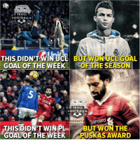 Football, Memes, and Troll: TROLL  FOOTBALLO  THIS DIDN'T WINUGL BUT WONUCL GOAL  GOAL OF THE WEEK OF THE SEASON  TROLL  FOOTBALL  LEC  Standard  TROLLFOOTBAL  (@STROLLFOOTBA  THIS DIDN'T WIN PLBUT WON THE  GOAL OF THE WEEK PUSKAS AWARD Makes No Sense 😲🤔😣