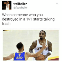Basketball, Memes, and Nba: trollballer  afactyballer  When someone who you  destroyed in a 1v1 starts talking  trash  CAVP RC 🏀 Tag someone who you've beaten in a 1v1! 🔥 nba nbaplayoffs playoffs basketball nbamemes memes factyballer