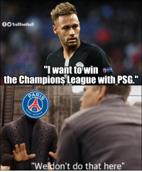 """Memes, Neymar, and Sorry: TrollFootball  RES  the Champions League with PSG.""""  GERMA  """"Weldon't do that here"""" Sorry Neymar https://t.co/kPlQxPnjmx"""