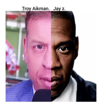 Memes, 🤖, and Troy: Troy Aikman. Jay Z. TroyAikman & JayZ Look-A-Like