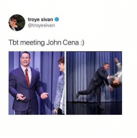 THIS IS FUNNY AS HELL OMF: troye sivan  @troyesivan  Tbt meeting John Cena :) THIS IS FUNNY AS HELL OMF