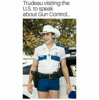 America, Guns, and Memes: Trudeau visiting the  U.S. to speak  about Gun Control... Beta TheRaisedRight.com _________________________________________ Raised Right 5753 Hwy 85 North 2486 Crestview, Fl 32536 _________________________________________ Conservative America SupportOurTroops American Gun Constitution Politics TrumpTrain President Jobs Capitalism Military MikePence TeaParty Republican Mattis TrumpPence Guns AmericaFirst USA Political DonaldTrump Freedom Liberty Veteran Patriot Prolife Government PresidentTrump Partners @conservative_panda @reasonoveremotion @conservative.american @too_savage_for_democrats @raging_patriots @keepamerica.usa --------------------