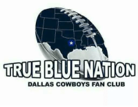 CowboysNation..it pleases me to say...Cowboys football has officially begun...Let's GO baby....!!!!!!!: TRUE  BLUE NATION  DALLAS COWBOYS FAN CLUB CowboysNation..it pleases me to say...Cowboys football has officially begun...Let's GO baby....!!!!!!!