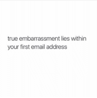 omg @spunky had the worst email LOL: true embarrassment lies within  your first email address omg @spunky had the worst email LOL