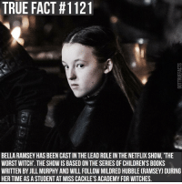 This is the fifth adaptation of the Worst Witch book series. The first was a TV film in 1986 which starred Diana Rigg 😄 gameofthrones gameofthronesfamily asoiaf asongoficeandfire bellaramsey lyannamormont theworstwitch netflix dianarigg olennatyrell tv follow: TRUE FACT #1121  BELLA RAMSEY HAS BEEN CAST IN THE LEAD ROLE IN THE NETFLIX SHOW,'THE  WORST WITCH. THE SHOW IS BASED ON THE SERIES OF CHILDREN'S BOOKS  WRITTEN BY JILL MURPHY AND WILL FOLLOW MILDRED HUBBLE (RAMSEY) DURING  HER TIME ASASTUDENT AT MISS CACKLE'S ACADEMY FOR WITCHES This is the fifth adaptation of the Worst Witch book series. The first was a TV film in 1986 which starred Diana Rigg 😄 gameofthrones gameofthronesfamily asoiaf asongoficeandfire bellaramsey lyannamormont theworstwitch netflix dianarigg olennatyrell tv follow