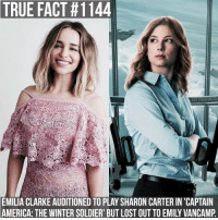 Memes, Soldiers, and Emilia Clarke: TRUE FACT #1144  GI TRUEFACTS  EMILIA CLARKE AUDITIONED TO PLAY SHARON CARTER IN 'CAPTAIN  AMERICA: THE WINTER SOLDIER' BUT LOST OUTTO EMILY VANCAMP gameofthrones gameofthronesfamily asoiaf asongoficeandfire emiliaclarke daenerystargaryen emilyvancamp sharoncarter agent13 captainamericathewintersoldier film movie tv follow