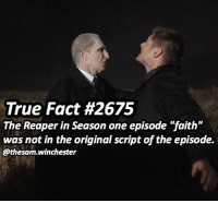 """Memes, True, and Gifs: True Fact #2675  The Reaper in Season one episode """"faith""""  was not in the original script of the episode.  @thesam winchester Who's a fan of this ep? ➖➖➖➖➖➖➖➖➖➖➖➖➖➖➖➖➖➖➖ supernaturalfacts supernaturaltumblr supernatural spn spnfacts dean thecw sam supernaturalfamily Castiel spn12 spnfunny jensenackles supernaturalfunny gifs samwinchester jaredpadalecki menofletters alwayskeepfighting deanwinchester spnfamily winchester cas mishacollins crowley supernaturalseason12 youareenough"""