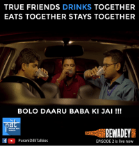 #PDT #Gyaan   Tag Your Best Friends For Life And Make Them Feel Special :) #MiniWebSeries #Bewadey #HeyPDT: TRUE FRIENDS  DRINKS  TOGETHER  EATS TOGETHER STAYS TOGETHER  BOLO DAARU BABA KI JAI  Purani Dili  BEWADEY  Talkies  If PuraniDilli Talkies  EPISODE 2 is live now #PDT #Gyaan   Tag Your Best Friends For Life And Make Them Feel Special :) #MiniWebSeries #Bewadey #HeyPDT