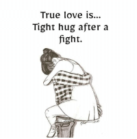Memes, 🤖, and King: True love is...  Tight hug after a  fight. tag someone Check out all of my prior posts⤵🔝 Positiveresult positive positivequotes positivity life motivation motivational love lovequotes relationship lover hug heart quotes positivequote positivevibes kiss king soulmate girl boy friendship dream adore inspire inspiration couplegoals partner women man