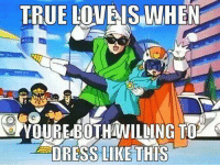 Love, Memes, and True: TRUE LOVE IS WHEN  DRESS LIKE THIS The truth has been spoken :P  ~ One Piece The New Era