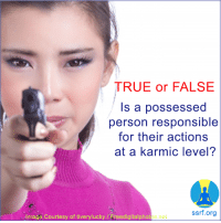 True, Image, and Org: TRUE or FALSE  Is a possessed  person responsible  for their actions  at a karmic level?  ssrf.org  Image,Courtesy of tiverylucky/Freedigitalphotos.ne SDUYIGIHJVUCTYXERYTUY