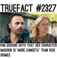 """Agree? thewalkingdead walkingdead twd feartwd fearthewalkingdead: TRUEFACT #2327  TWDTRUEFACTS  KIM DICKENS SAYS THAT HER CHARACTER  MADISON IS """"MORE GANGSTA"""" THAN RICK  GRIMES Agree? thewalkingdead walkingdead twd feartwd fearthewalkingdead"""