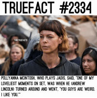 """Does anyone even like Jadis? 😳 TheWalkingDead TWD WalkingDead - Co-Owner: TRUEFACT #2334  TWDTRUEFACTS  POLLYANNA MCINTOSH, WHO PLAYS JADIS, SAID, """"ONE OF MY  LOVELIEST MOMENTS ON SET. WAS WHEN HE (ANDREW  LINCOLN) TURNED AROUND AND WENT, """"YOU GUYS ARE WEIRD.  I LIKE YOU. Does anyone even like Jadis? 😳 TheWalkingDead TWD WalkingDead - Co-Owner"""