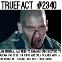 """Desperate, Memes, and Savage: TRUEFACT #2340  TWDTRUEFACTS  JON BERNTHAL HAD TRIED TO CONVINCE GREG NICOTERO TO  ALLOW HIM TO BE THE FIRST AND ONLY WALKER WITHA  SPEAKING LINE, """"RIIICK"""" BUT NICOTERO DECLINED. Q : Would you have liked this? . Follow @walkingdead_amc for daily twd updates 🆙, memes 🚀and cast 📸 . amcthewalkingdead thewalkingdead twdfamily walkingdead glennrhee maggiegreene laurencohan glaggie michonne carol carolpeletier daryl maggierhee truth real desperate chandlerriggs carlgrimes lucille negan glenn twdseason7 ripglenn twd twdcast ripabraham savage"""