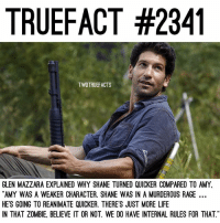 """Too much Shane? Last one🙆🏼 TheWalkingDead TWD WalkingDead - Co-Owner: TRUEFACT #2341  TWDTRUEFACTS  GLEN MAZZARA EXPLAINED WHY SHANE TURNED QUICKER COMPARED TO AMY  AMY WAS A WEAKER CHARACTER. SHANE WAS IN A MURDEROUS RAGE  HE'S GOING TO REANIMATE QUICKER. THERE'S JUST MORE LIFE  N THAT ZOMBIE, BELIEVE IT OR NOT. WE DO HAVE INTERNAL RULES FOR THAT"""" Too much Shane? Last one🙆🏼 TheWalkingDead TWD WalkingDead - Co-Owner"""