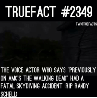 """The voice that makes TWD fans head turn twd thewalkingdead walkingdead: TRUEFACT #2349  TWDTRUEFACTS  THE VOICE ACTOR WHO SAYS """"PREVIOUSLY  ON AMC'S THE WALKING DEAD"""" HAD A  FATAL SKYDIVING ACCIDENT (RIP RANDY  SCHELL) The voice that makes TWD fans head turn twd thewalkingdead walkingdead"""