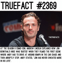 """The speeding sounds so familiar with a certain someone I know and it always petrifies me😳🙄 Who else loved how Rick and Shane were at the start of Season 1? TheWalkingDead TWD WalkingDead - Co-Owner: TRUEFACT #2369  TWDTRUEFACTS  AT THE SEASON 8 COMIC-CON, ANDREW LINCOLN EXPLAINED HOW JON  BERNTHAL'S KNEE WAS 'BUSTED WHEN THEY FILMED THE FIRST SCENE  WHERE ANDY HAD TO DRIVE AT AROUND 8OMPH IN THE CAR CHASE AND  THEN ABRUPTLY STOP. ANDY STATED, """"JON HAS NEVER SWEATED MORE  IN HIS LIFE!"""" The speeding sounds so familiar with a certain someone I know and it always petrifies me😳🙄 Who else loved how Rick and Shane were at the start of Season 1? TheWalkingDead TWD WalkingDead - Co-Owner"""