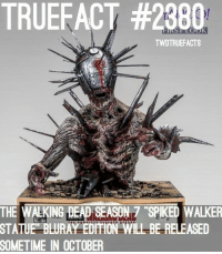This is so sick lol walkingdead thewalkingdead twd: TRUEFACT #2380  TWDTRUEFACTS  THE WALKING DEADSEASON7 SPIKED WALKER  STATUE  BLURAY EDITION WILL BE RELEASED  SOMETIME  IN OCTOBER This is so sick lol walkingdead thewalkingdead twd