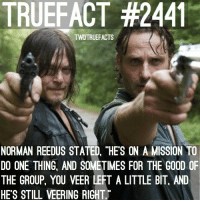 """Could this accidentally be foreshadowing that Daryl's actions will get a member of the group killed? Or maybe even himself? 🤦🏼♀️ TheWalkingDead TWD WalkingDead: TRUEFACT #2441  TWDTRUEFACTS  NORMAN REEDUS STATED, """"HES ON A MISSION TO  DO ONE THING, AND SOMETIMES FOR THE GOOD OF  THE GROUP, YOU VEER LEFT A LITTLE BIT, AND  HE'S STILL VEERING RIGHT Could this accidentally be foreshadowing that Daryl's actions will get a member of the group killed? Or maybe even himself? 🤦🏼♀️ TheWalkingDead TWD WalkingDead"""