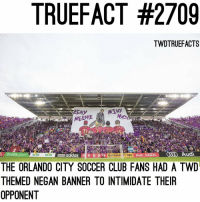 That's awesome 😂😂 TeamNegan TWD TheWalkingDead WalkingDead: TRUEFACT #2709  TWDTRUEFACTS  EENY  YsC.cOM  LAN  SMEENIE  ON FER  Publix  adidas 얘  O  Ontinental TIRE  Audi G00ODAL  Audi  THE ORLANDO CITY SOCCER CLUB FANS HAD A TWD  THEMED NEGAN BANNER TO INTIMIDATE THEIR  OPPONENT That's awesome 😂😂 TeamNegan TWD TheWalkingDead WalkingDead
