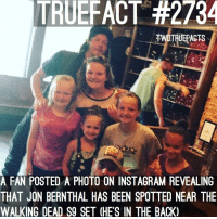 Definitely, Instagram, and Memes: TRUEFACT #2734  TWDTRUEPACTS  A FAN POSTED A PHOTO ON INSTAGRAM REVEALING  THAT JON BERNTHAL HAS BEEN SPOTTED NEAR THE  WALKING DEAD S9 SET (HE'S IN THE BACK) Is Shane back... Rick's last moments has Shane in his vision? ... hmmm, definitely isn't filming Punisher because they're filming that in NY 🤭 Credit to : @basicgirlautumn for posting the picture ! TWD TheWalkingDead WalkingDead