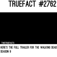 Full trailer. walkingdead thewalkingdead twd: TRUEFACT #2762  TWDTRUEFACTS  HERE'S THE FULL TRAILER FOR THE WALKING DEAD  SEASON 9 Full trailer. walkingdead thewalkingdead twd