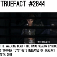 """Just messing with you guys, no bad news about TWDG. HERE'S THE TRAILER FOR EPISODE 3 THOUGH! January 15, 2019! twd thewalkingdead walkingdead: TRUEFACT #2844  TWDTRUEFACTS  THE WALKING DEAD THE FINAL SEASON EPISODE  3 """"BROKEN TOYS"""" GETS RELEASED ON JANUARY  15TH, 2019 Just messing with you guys, no bad news about TWDG. HERE'S THE TRAILER FOR EPISODE 3 THOUGH! January 15, 2019! twd thewalkingdead walkingdead"""