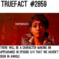 Hmmm... (yes we know who it is and we are excited 😍 but we cannot confirm if it'll be in episode 3 or episode 4 due to the whole shut down stuff. ) thewalkingdead twd walkingdead twdg: TRUEFACT #2859  TWDTRUEFACTS  THERE WILL BE A CHARACTER MAKING AN  APPEARANCE IN EPISODE 3/4 THAT WE HAVENT  SEEN IN AWHILE Hmmm... (yes we know who it is and we are excited 😍 but we cannot confirm if it'll be in episode 3 or episode 4 due to the whole shut down stuff. ) thewalkingdead twd walkingdead twdg