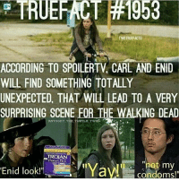 """☆Kelli☆: TRUEFANT #1953  TWOTRUEFACTS  ACCORDING TO SPOILERTV CARL AND ENID  WILL FIND SOMETHING TOTALLY  UNEXPECTED THAT WILL LEAD TO A VERY  SURPRISING SCENE  FOR THE WALKING DEAD  ANTHONY THE  TURTLE  TROJAN  not my  """"Ya  Enid look!""""  condoms! ☆Kelli☆"""