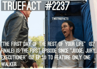 """who remembers who killed Dale? twd thewalkingdead walkingdead -Katie: TRUERACT #2237  TWDTRUEFACTS  THE FIRST DAY OF THE REST OF YOUR LIFE"""" (SZ  FINALE ISMHE FIRST EPISODE SINCE JUDGE JUR  EXECUTIONER (S2 EP-1) TO FEATURE ONLY ONE  WALKER who remembers who killed Dale? twd thewalkingdead walkingdead -Katie"""