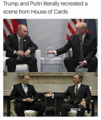 Memes, House, and House of Cards: Trump and Putin literally recreated a  scene from House of Cards  LIX Hats off to the photographer 😂 (@_theblessedone)