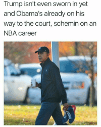 Memes, Bobcat, and 🤖: Trump isn't even sworn in yet  and Obama's already on his  way to the court, schemin on an  NBA career Nigga bout to try out for the Bobcats! 😂😂😂