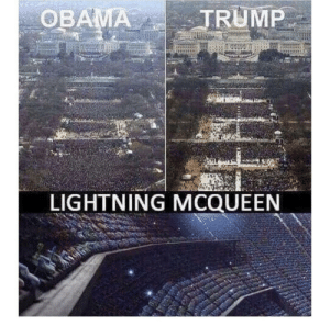 Obama, Lightning, and Trump: TRUMP  OBAMA  LIGHTNING MCQUEEN Well duh.