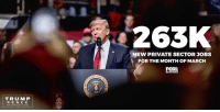Jobs, Trump, and Private: TRUMP  P E N C E  263K  NEW PRIVATE SECTOR JOBS  FOR THE MONTH OF MARCH JOBS JOBS JOBS! We're unleashing economic growth across the country!