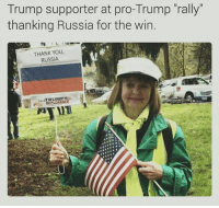 "Donald Trump Is Not My President.  These people are enemies of the state.: Trump supporter at pro-Trump rally""  thanking Russia for the win.  THANK YOU  RUSSIA  re TRUMP Donald Trump Is Not My President.  These people are enemies of the state."