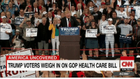 President Donald J. Trump promised to repeal Obamacare and replace it with better, cheaper health care. Many Trump voters backed him because of that promise. With the GOP plan to repeal and replace Obamacare now on the table, some Trump supporters are speaking out.: TRUMP  TRUMP  TRUMP  AMER  RUMP  TRUM  Orlando, Florida  TRUMP  AMERICA UNCOVERED  TRUMP VOTERS WEIGH IN ON GOP HEALTH CARE BILL  CNN  TA  5:54 PM PT  AC360° President Donald J. Trump promised to repeal Obamacare and replace it with better, cheaper health care. Many Trump voters backed him because of that promise. With the GOP plan to repeal and replace Obamacare now on the table, some Trump supporters are speaking out.