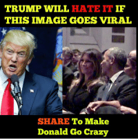 Crazy, Marriage, and Obama: TRUMP WILL HATE IT IF  THIS IMAGE GOES VIRAL  SHARE To Make  Donald Go Crazy Melania showed more emotion today with Obama than an entire marriage to Trump.