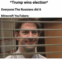 """Minecraft, Trump, and Election: *Trump wins election*  Everyone:The Russians did it  Minecraft YouTubers: <p>New format on the rise! via /r/MemeEconomy <a href=""""https://ift.tt/2IYnTDA"""">https://ift.tt/2IYnTDA</a></p>"""