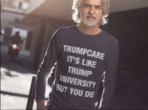 Memes, Trump, and 🤖: TRUMPCARE  IT'S LIKE  TRUMP  UNIVERSITY  BUT YOU DIE Pretty much